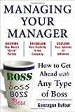 img - for Managing Your Manager: How to Get Ahead with Any Type of Boss book / textbook / text book