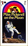 Miss Pickerell on the Moon, Ellen MacGregor and Dora Pantell, 0671442309