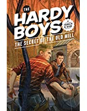 The Secret of the Old Mill (Book 3): Hardy Boys