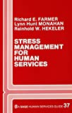 Stress Management for Human Services 9780803923126