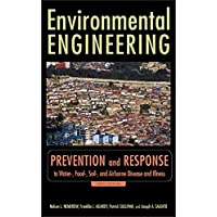 Environmental Engineering: Prevention and Response to Water-, Food-, Soil-, and...