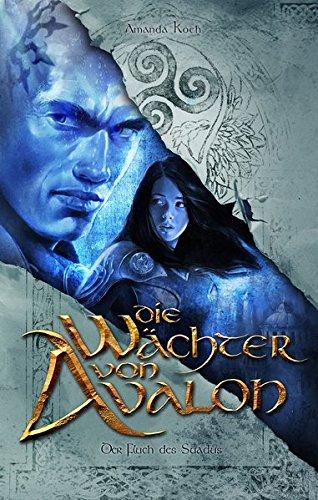 Die Wächter von Avalon: Trilogie / Der Fluch des Suadus (fehu Fantasy)