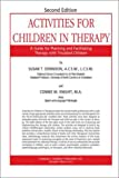 Activities for Children in Therapy : A Guide for Planning and Facilitating Therapy with Troubled Children, Dennison, Susan T. and Glassman, Connie K., 0398052948