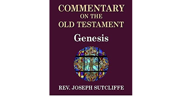 Sutcliffes Commentary on the Old & New Testaments - Book of John