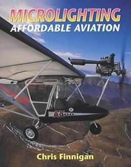 Microlighting Affordable Aviation Amazon.co.uk Chris Finnigan 9781861264121 Books & Microlighting: Affordable Aviation: Amazon.co.uk: Chris Finnigan ... azcodes.com