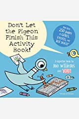 Don't Let the Pigeon Finish This Activity Book! Paperback
