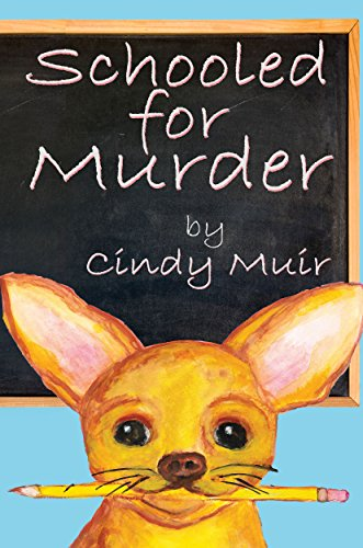 Schooled For Murder by Cindy Muir ebook deal
