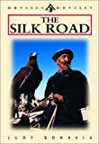img - for The Silk Road, Sixth Edition (Odyssey Illustrated Guides) book / textbook / text book