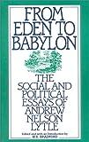 From Eden to Babylon, M. E. Bradford, 0895265486