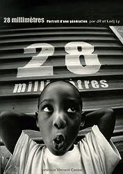 28 millimètres: Portrait d'une génération