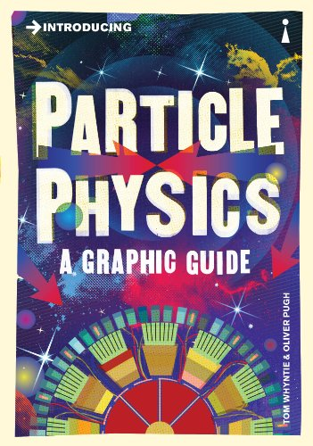 Introducing Particle Physics: A Graphic Guide (Introducing...) por Tom Whyntie