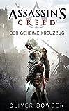 Assassin's Creed 03. Der geheime Kreuzzug: Videogameroman