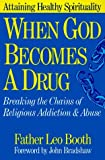 When God Becomes a Drug by Leo Booth (1992-09-23)