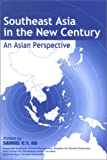 Southeast Asia in the New Century, , 9971692627