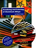 Anodizing and Coloring of Aluminum Alloys, , 090447724X