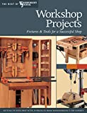 img - for Workshop Projects: Fixtures & Tools for a Successful Shop (The Best of Woodworker's Journal) book / textbook / text book