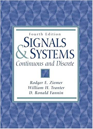 Signals and systems continuous and discrete 4th edition rodger e signals and systems continuous and discrete 4th edition rodger e ziemer william h tranter d r fannin 9780134964560 amazon books fandeluxe Image collections