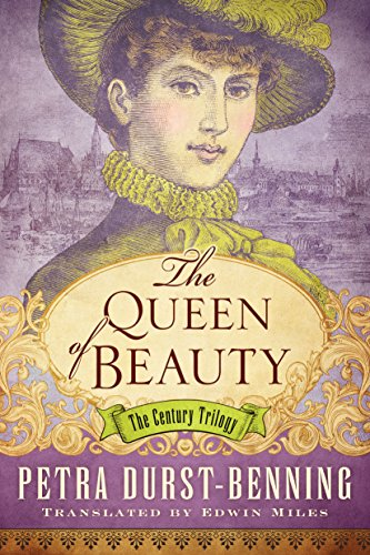 The Queen of Beauty (The Century Trilogy Book