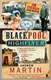 The Blackpool Highflyer by Andrew Martin front cover