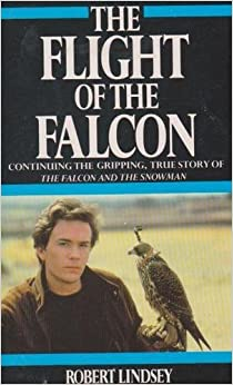 The Flight of the Falcon by Robert Lindsey (1985-04-25)