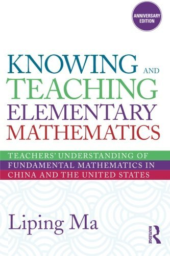 Knowing and Teaching Elementary Mathematics: Teachers  Understanding of Fundamen…
