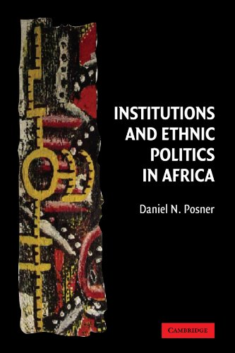 Institutions and Ethnic Politics in Africa (Political Economy of Institutions and Decisions)