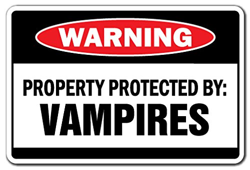 Property Protected By Vampires Warning Sign | Indoor/Outdoor | Funny Home Décor for Garages, Living Rooms, Bedroom, Offices | SignMission Suck Blood Fangs Scary Halloween Sign Wall Plaque Decoration (Scary Halloween Office Decorations)