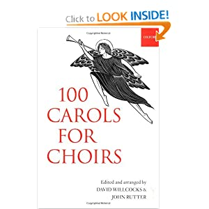 100 Carols for Choirs (For Choirs Collections) David Willcocks and John Rutter