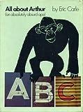 All About Arthur (An Absolutely Absurd Ape)