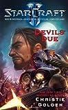 Starcraft II - Devils' Due, Christie Golden, 1439196648