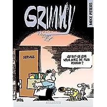 Grimmy 10 Qu'est-ce que vous avez de plus pourri