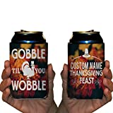 Custom Thanksgiving Can Cooler- Gobble Til' You Wobble Can Cooler (48)