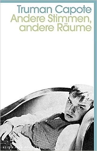 Truman Capote: Andere Stimmen, andere Räume; Homo-Literatur alphabetisch nach Titeln