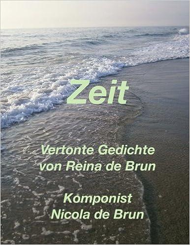 Buy Zeit Vertonte Gedichte Von Reina De Brun Book Online At