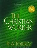 The Christian Worker, R. A. Torrey, 0802452183