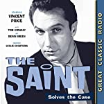 The Saint Solves the Case | Leslie Charteris