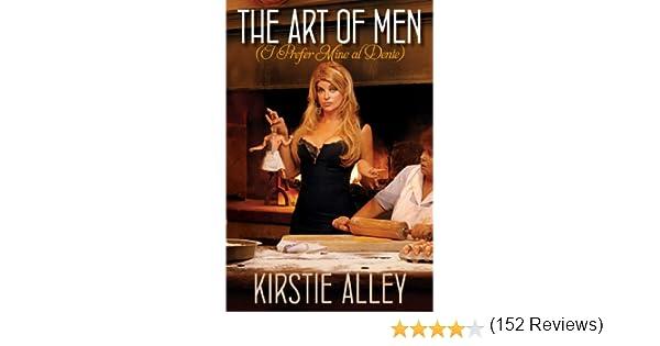 The Art of Men (I Prefer Mine al Dente): Kirstie Alley: 9781451673586: Amazon.com: Books