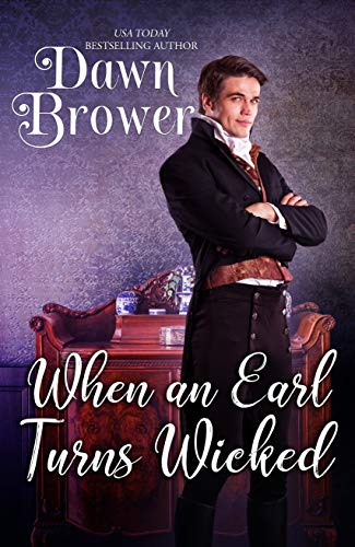 When an Earl Turns Wicked (Bluestockings Defying Rogues Book 1)
