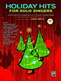 Holiday Hits for Solo Singers, Andy Beck, 0739058673