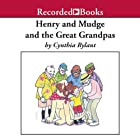 Henry and Mudge and the Great Grandpas  Audiobook by Cynthia Rylant Narrated by George Guidall