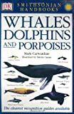 Whales, Dolphins and Porpoises Book
