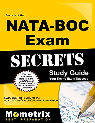 Secrets of the NATA-BOC Exam Study Guide: NATA-BOC Test Review for the Board of Certification Candidate Examination