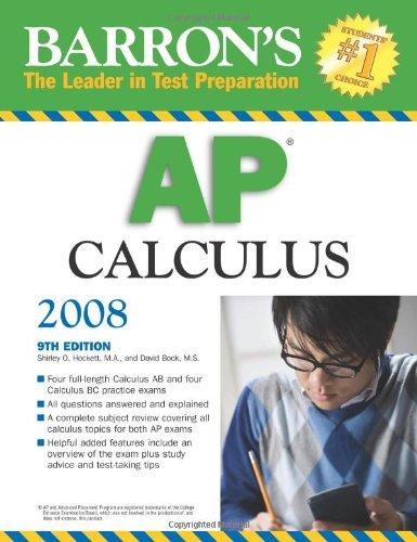 Barron's AP Calculus (Barron's How to Prepare for AP Calculus Avanced Placement Examination)