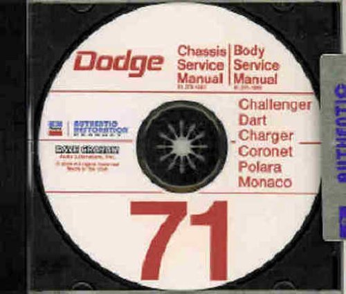 1971 DODGE REPAIR SHOP & SERVICE MANUAL & BODY MANUAL CD INCUDES: Challenger, Dart, Charger, Super Bee, Coronet, Polara, Monaco, convertibles, and wagons. 71 (Dodge Chassis Body)