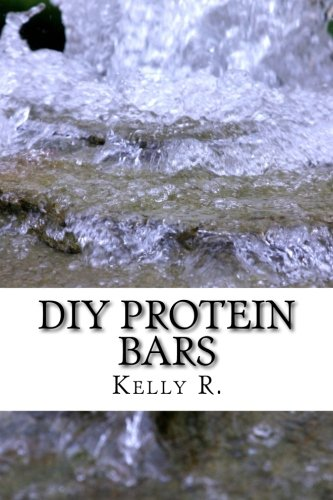 Download DIY Protein bars: The Best Homemade Protein Bars Recipes ebook