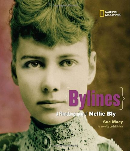 Bylines: A Photobiography of Nellie Bly - Macy's Century City