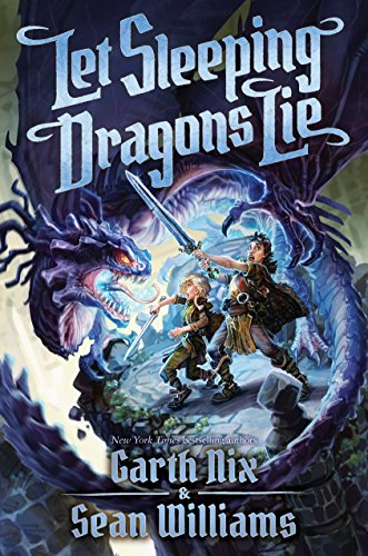 Let Sleeping Dragons Lie (Have Sword, Will Travel #2) (Will Travel)