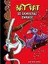 Bat Pat, tome 13 : Le samouraï enragé par Pavanello