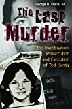 The Last Murder, George R. Dekle, 0313397430