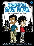 #9: The Haunted House Next Door (Desmond Cole Ghost Patrol)